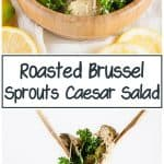 ARoasted Brussel Sprouts Caesar Salad is the perfect balance of hearty, roasted brussel sprouts and light, Caesar salad. It's exactly what you need when you want a little something more than the traditional Caesar salad.