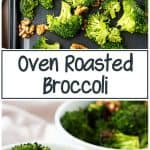 Two pictures of the oven roasted broccoli, one on a sheet, the other in serving bowls.