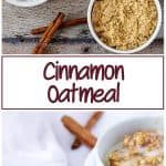 Collage of cinnamon oatmeal photos used for Pinterest.