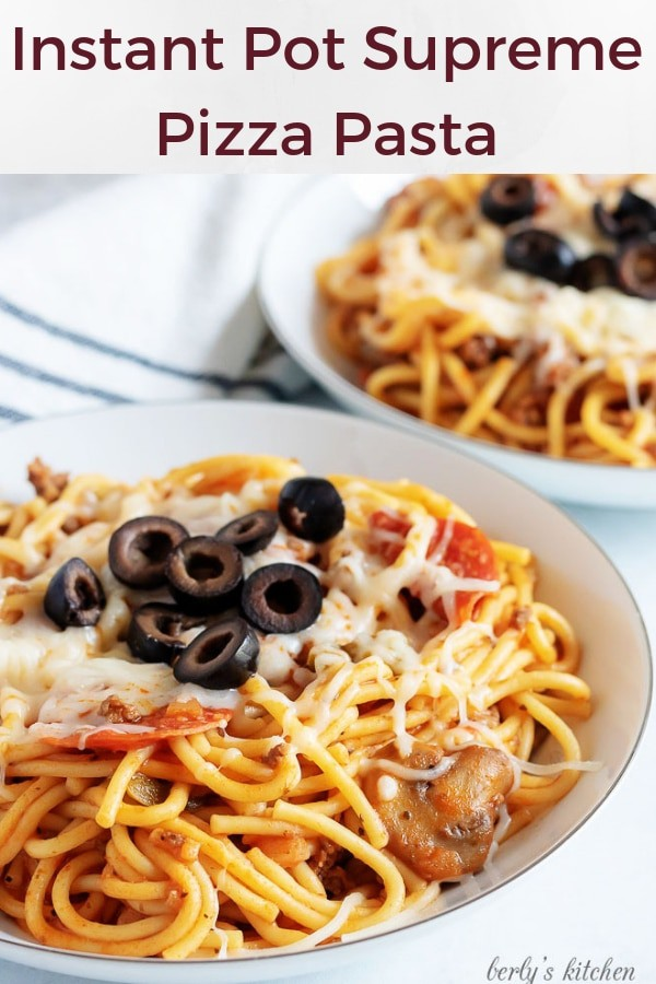 Image of Instant Pot Supreme Pizza Pasta used for Pinterest.