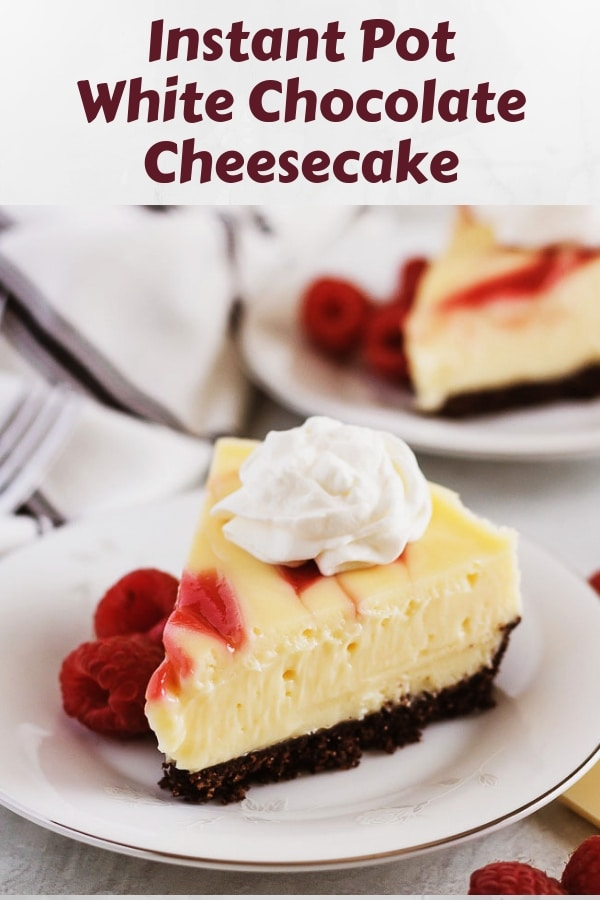 Image of Instant Pot White Chocolate Raspberry Cheesecake used for Pinterest.