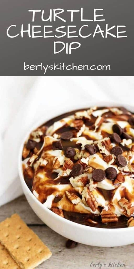 Tempting Turtle Cheesecake Dip Pin used for Pinterest.