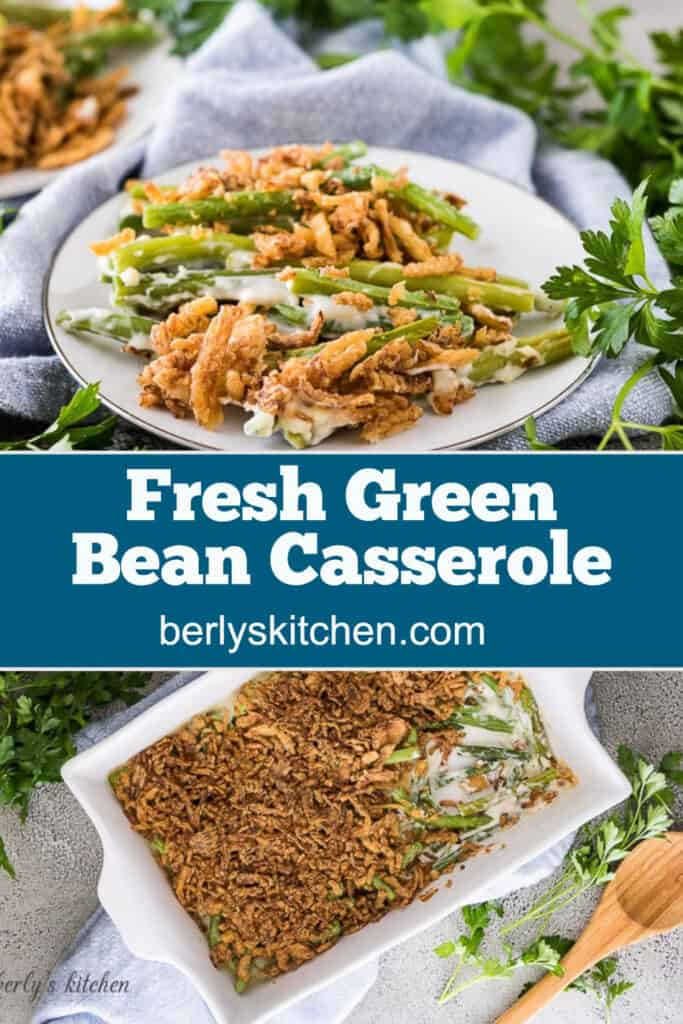 Fresh green bean casserole on a plate and in a baking dish.
