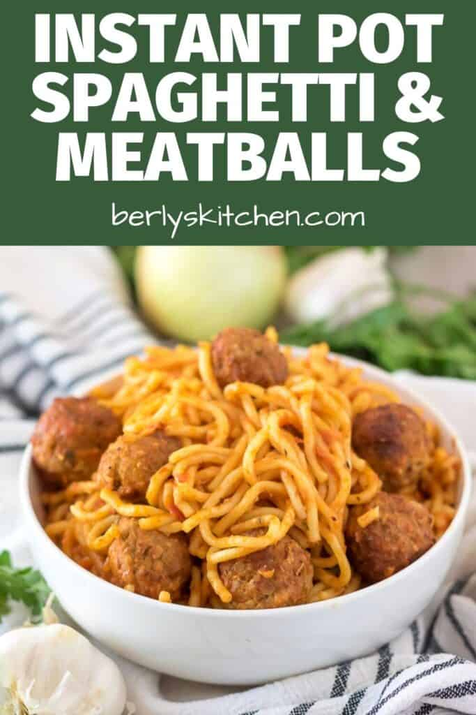 A small bowl of the Instant Pot spaghetti and meatballs.
