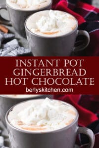 Three mugs of the Instant Pot Gingerbread Hot Chocolate with whipped cream.