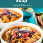 Instant Pot chicken tortilla soup topped with colorful fried tortilla strips.