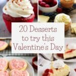 Our Valentine's Day desserts roundup featuring cupcakes, cookies, and cheesecakes.