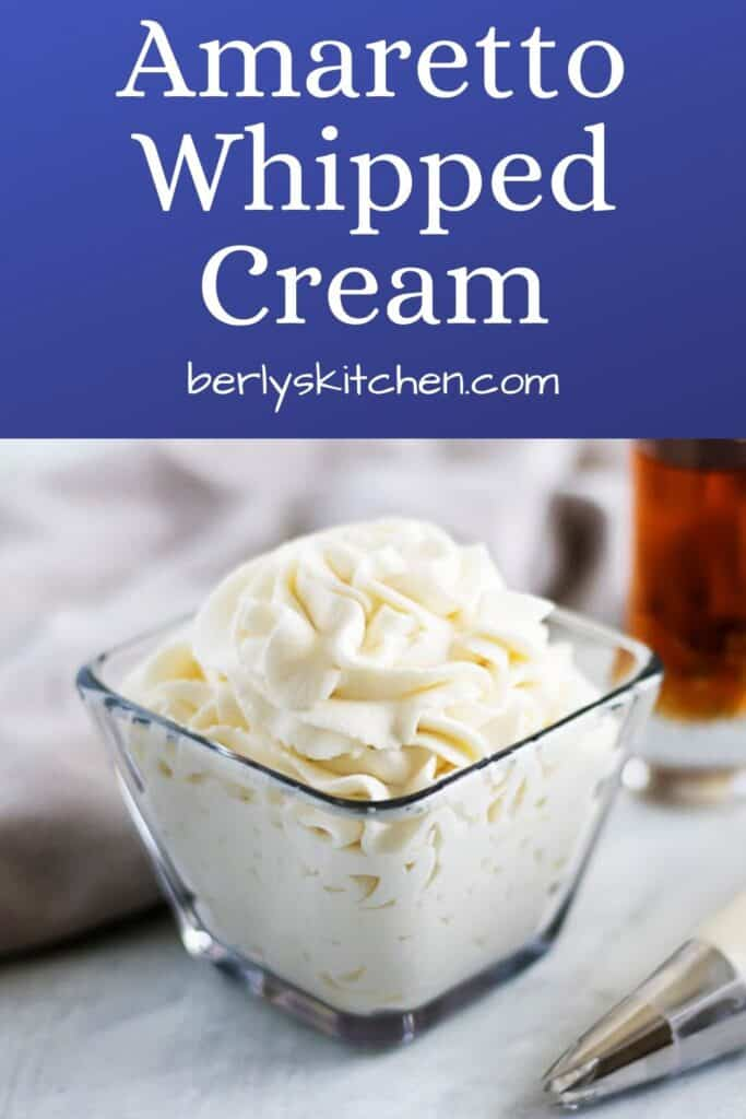 Amaretto whipped cream with blue and white text overlay used for Pinterest.