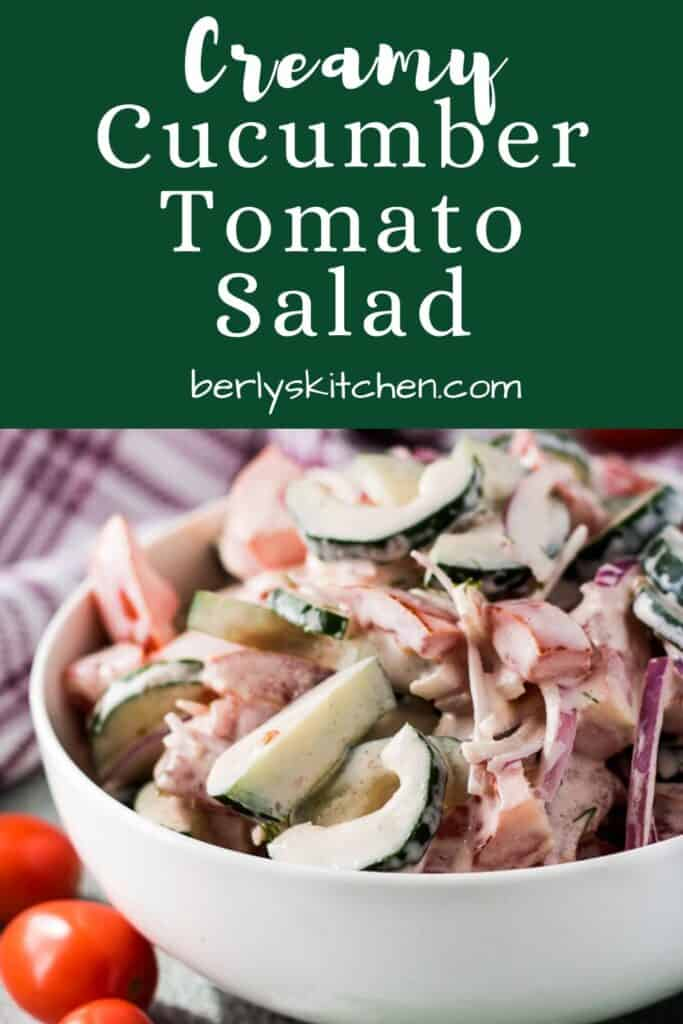 Tomato cucumber salad dressed in dill sauce.