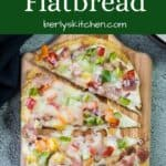 Aerial view of the finished ham and cheese flatbread.