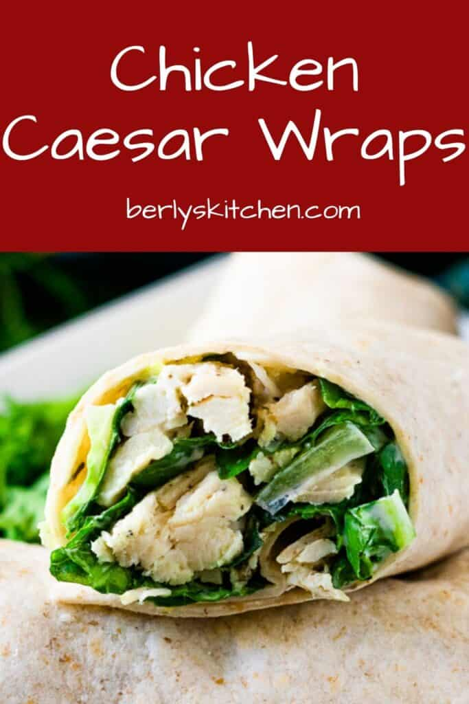A sliced chicken Caesar wrap showing the tender chicken.