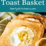A close view of the finished egg in a toast basket.