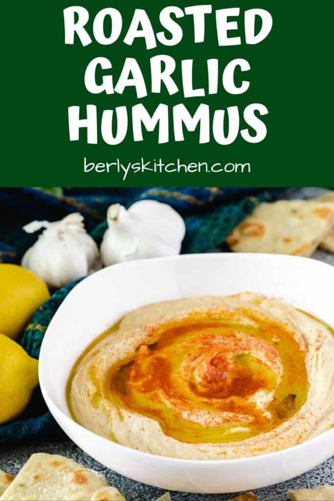 The roasted garlic hummus recipe served in a white bowl.