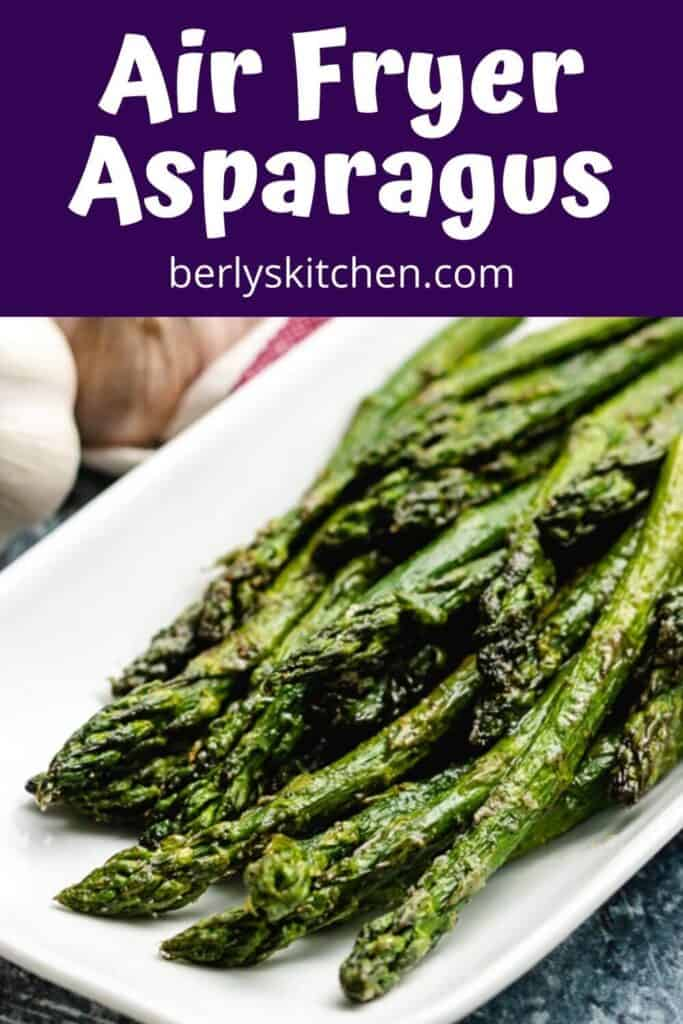 A close-up view of cooked air fryer asparagus.