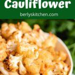 Seasoned air fryer cauliflower in a bowl.