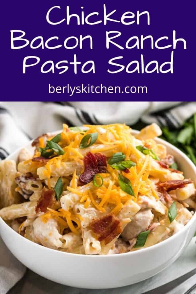 The cold chicken bacon pasta salad in a bowl.