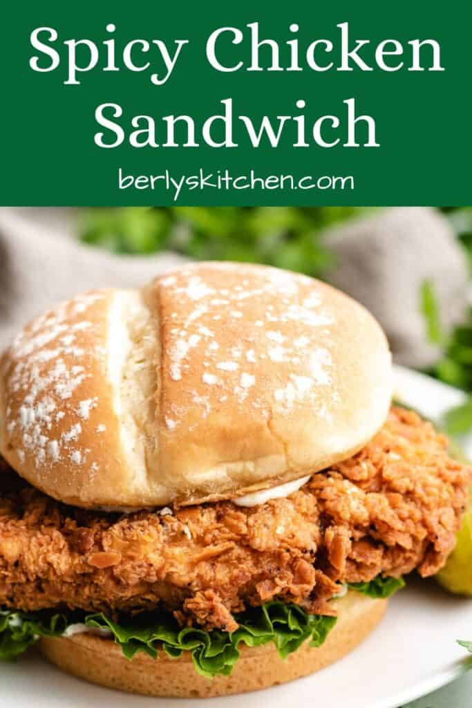 The finished spicy chicken sandwich with lettuce and mayo.