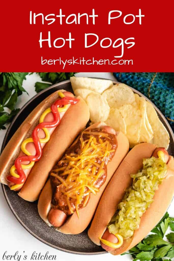 An aerial view of the instant pot hot dogs with toppings.