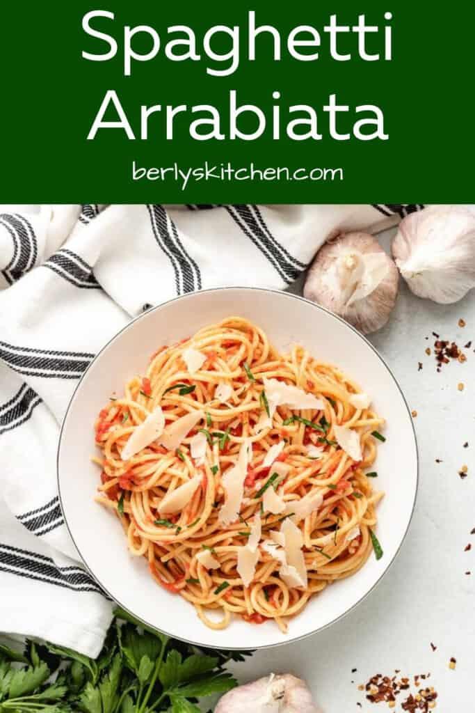 A top-down view of the spaghetti arrabiata in a bowl.