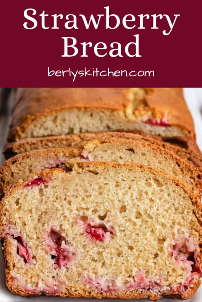 Close-up view of the freshly baked strawberry bread.