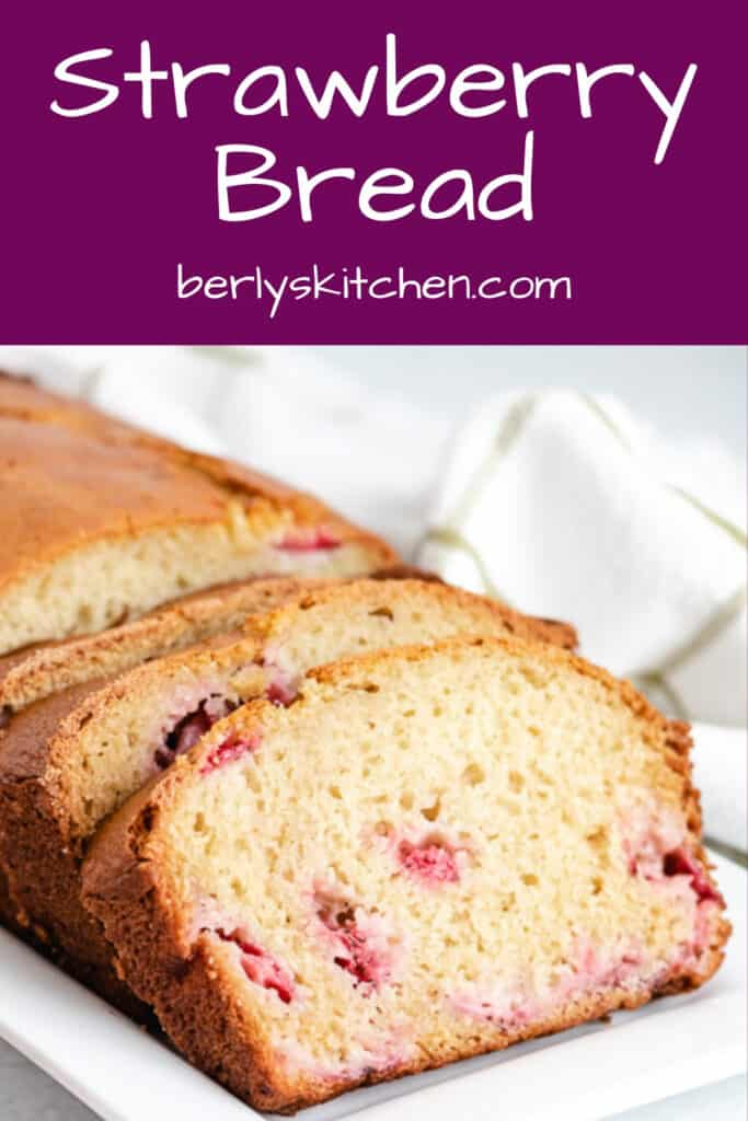 Freshly baked strawberry bread sliced and served.