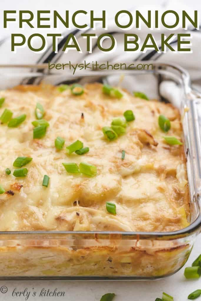 The French onion potato bake in a casserole dish.