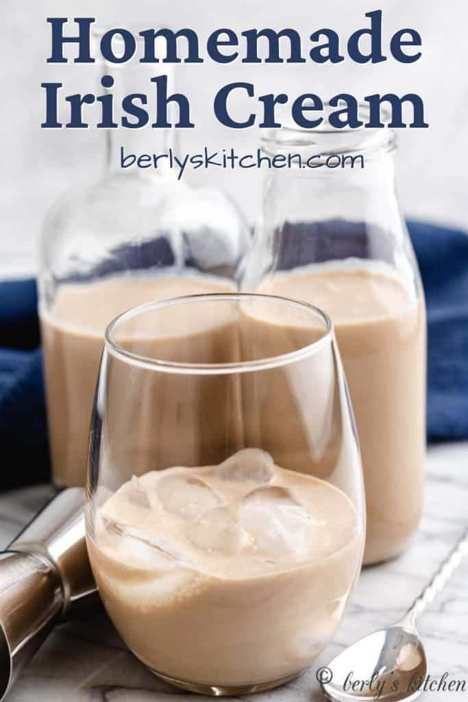 The homemade Irish cream served on the rocks.