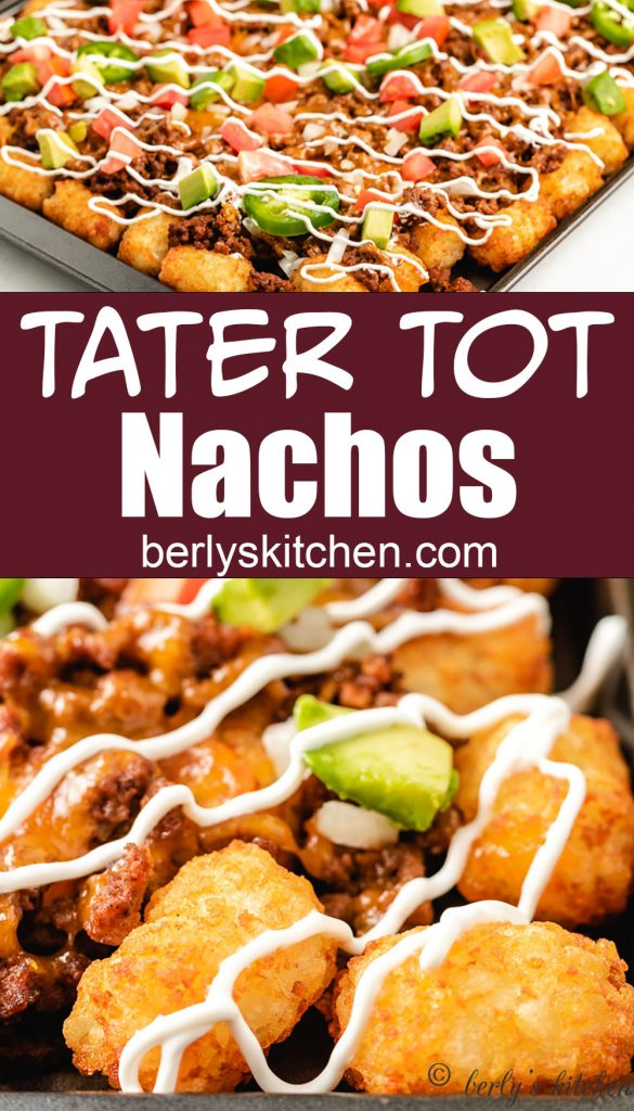 Two photos in a collage of tater tot nachos.