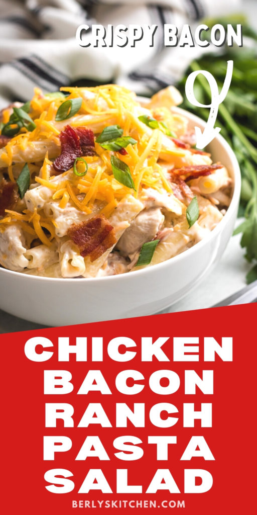Chicken bacon ranch pasta salad in a white bowl.